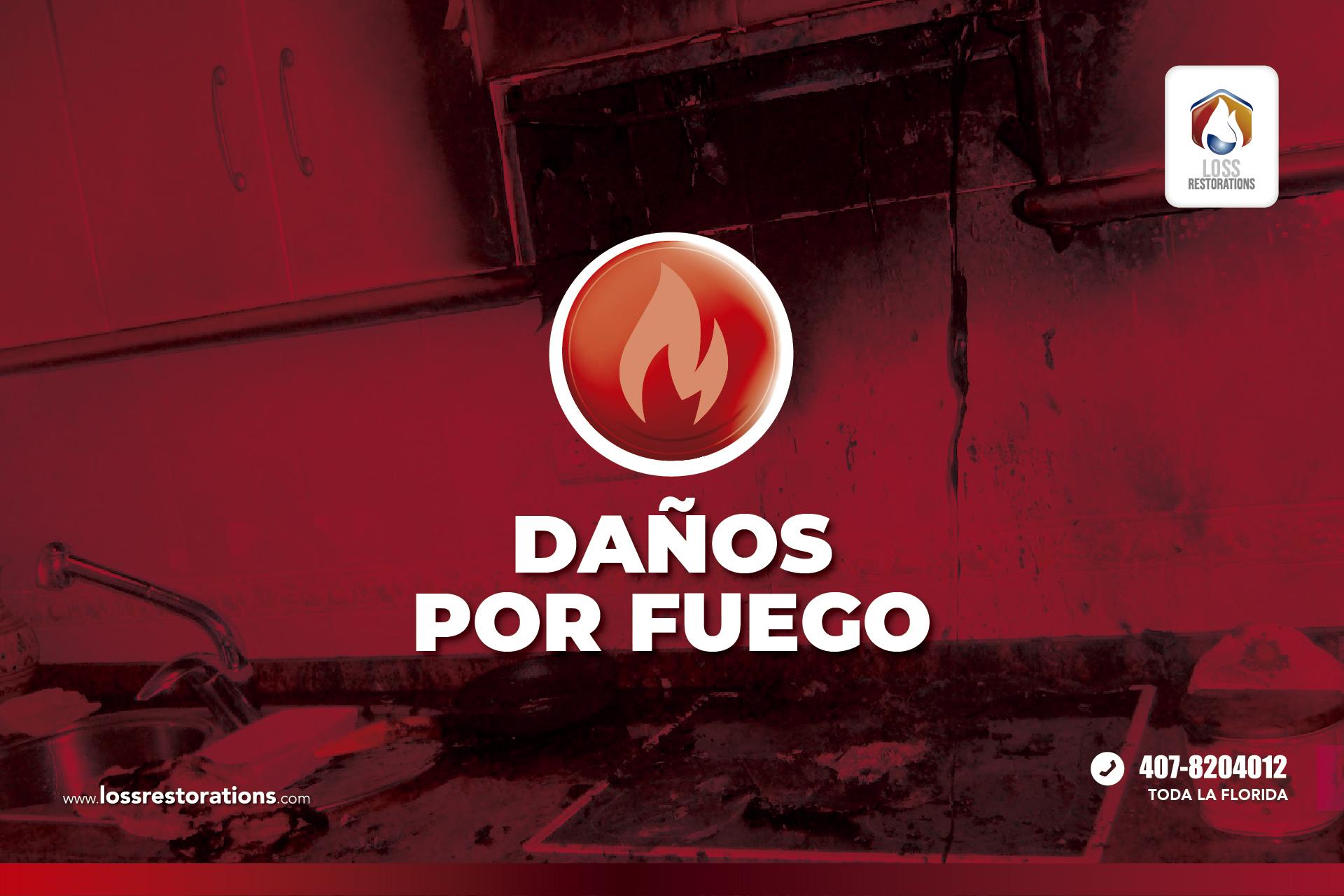 Daños causados por Fuego
